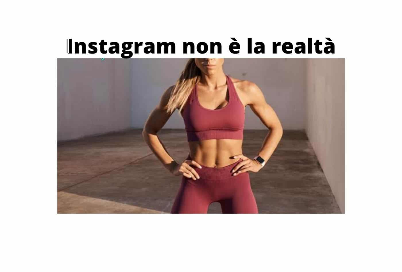 Instagram Vs realtà