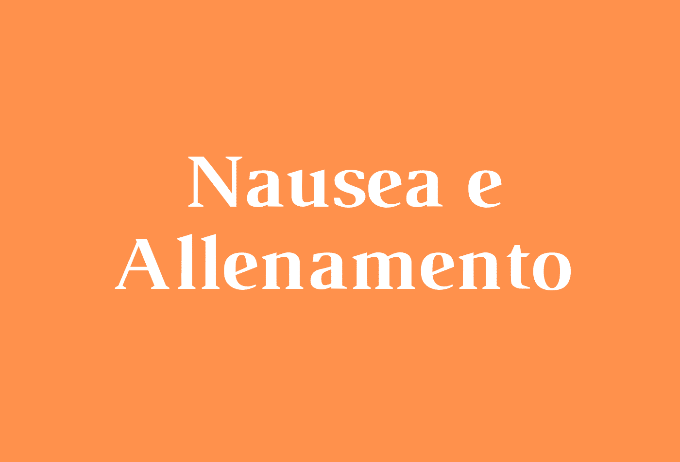 Nausea e Allenamento